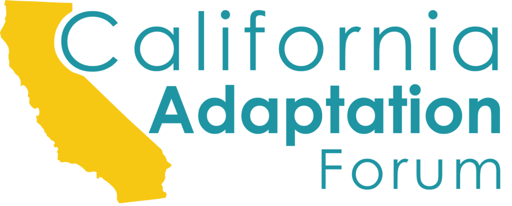 About the Forum - California Adaptation Forum